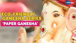 Go Eco-Friendly By Opting For 'Paper Ganesha'