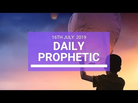 Daily Prophetic 16 July Word 3