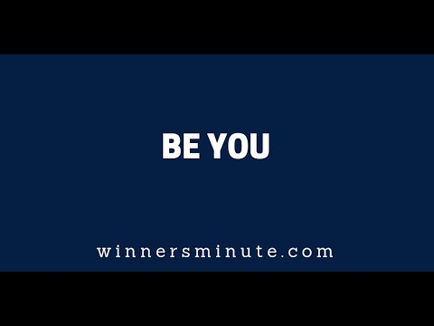 Be You  The Winner's Minute With Mac Hammond