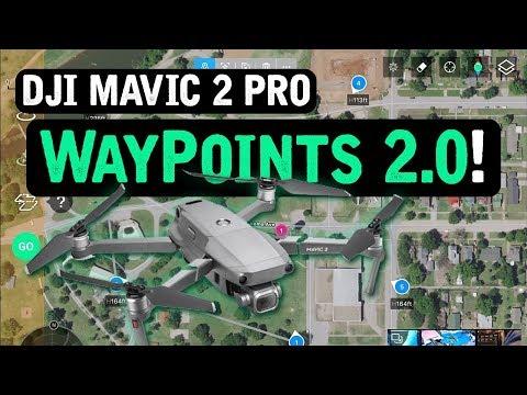 DJI Mavic 2 Pro / WAYPOINTS 2.0 (Tutorial)
