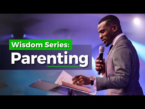WISDOM SERIES - [PARENTING]  ISAAC OYEDEPO