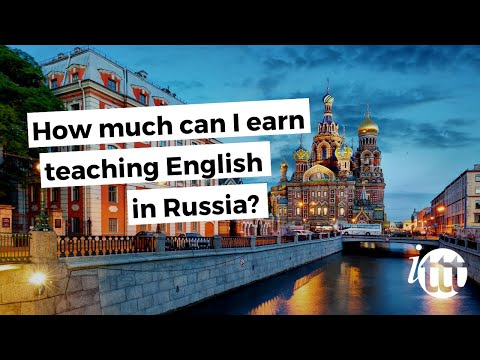 video on how much you can earn teaching in Russia