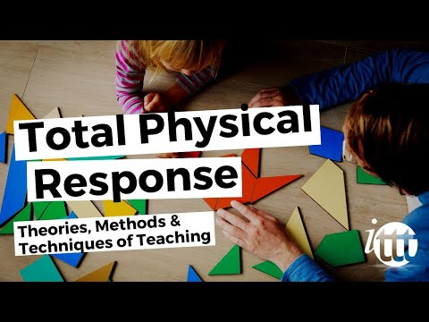 Theories, Methods & Techniques of Teaching - Total Physical Response