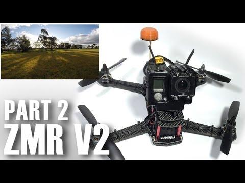 ZMR250 V2 Mini Quad - ARF Kit - Build - Maiden Flight - Part 2 - UCOT48Yf56XBpT5WitpnFVrQ