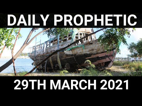 Daily Prophetic 29 March 2021 7 of 7