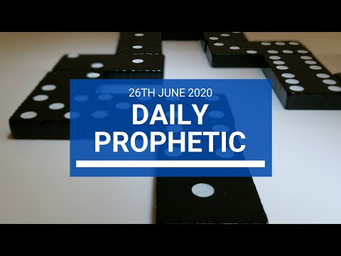 Daily Prophetic 26 June 2020 5 of 7