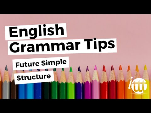 English Grammar - Future Simple - Structure - TESOL Online