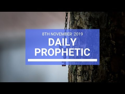 Daily Prophetic 8 November Word 2
