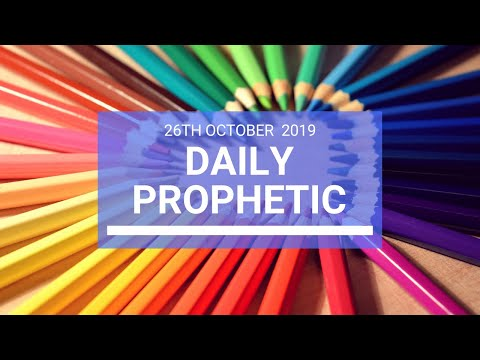 Daily Prophetic 26 October 2019 Word 2