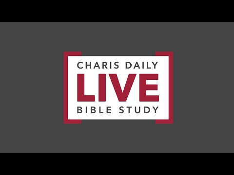 Charis Daily Live Bible Study: Butch & Julieann Hartman - December 1, 2020