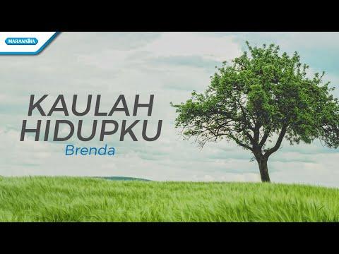 Kaulah Hidupku - Brenda (with lyric)