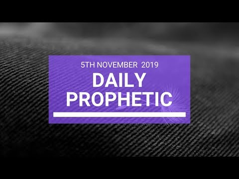 Daily Prophetic 5 November Word 3