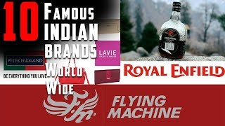 10 Indian (owned) brands which are popular world-wide