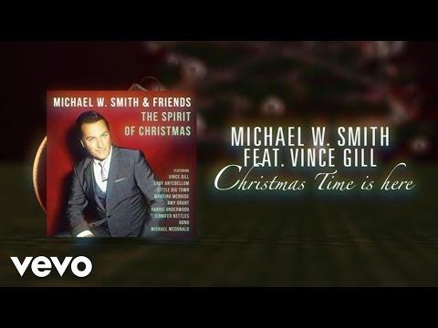 Michael W. Smith - Christmas Time Is Here (Lyric Video) ft. Vince Gill - michaelwsmithvevo