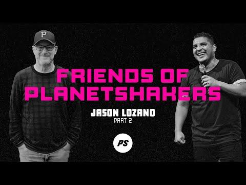 Friends of Planetshakers - Jason Lozano (Part 2)