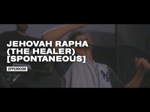 Jehovah Rapha (The Healer) [Spontaneous] - UPPERROOM