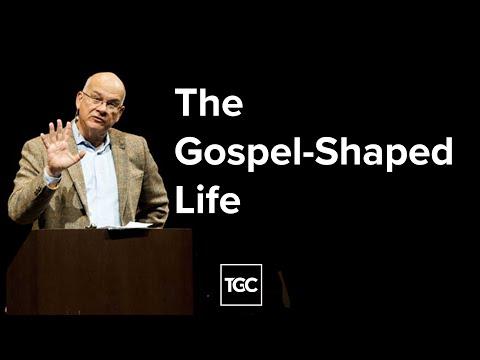 Tim Keller  The Gospel-Shaped Life