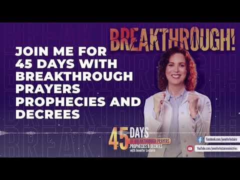 Breakthrough: 45 Days of Breakthrough Prayers, Prophecies & Decrees