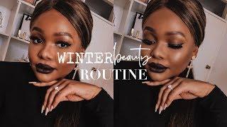 MY WINTER BEAUTY ROUTINE | SKIN & MAKEUP | Cynthia Gwebu