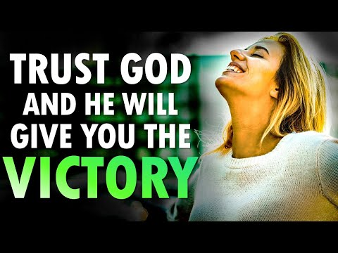 TRUST God and He Will Give You VICTORY - Morning Prayer