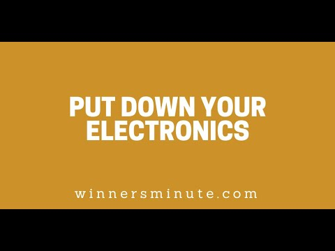 Put Down Your Electronics! // The Winner's Minute With Mac Hammond