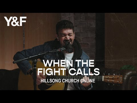 When The Fight Calls (Church Online) - Hillsong Young & Free