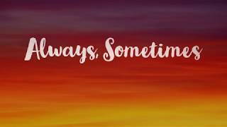 Always, Sometimes - greg.myles , Classical