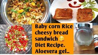 Diml vlog||Baby corn Rice😋||sprouted gram salad👌||Aloevera Gel👍