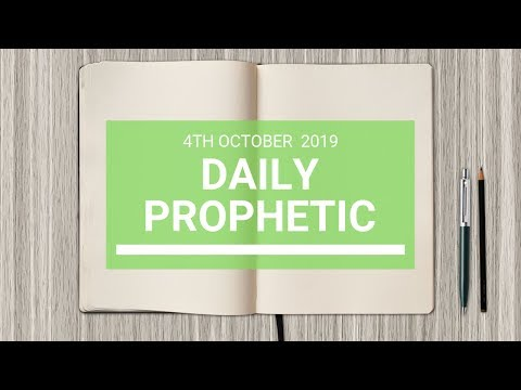 Daily Prophetic 4 October 2019   Word 7