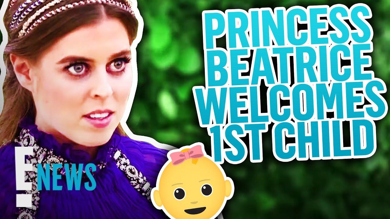 Princess Beatrice Welcomes 1st Child With Edoardo Mapelli Mozzi | E! News
