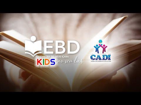 EBD Kids no seu Lar - Lição 1: Um lugar de comunhão - 2º Trimestre de 2020
