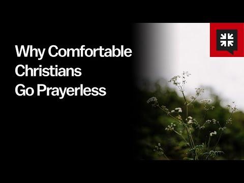 Why Comfortable Christians Go Prayerless // Ask Pastor John