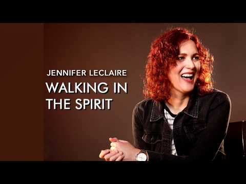 Decision, Decisions  Walking in the Spirit with Jennifer LeClaire