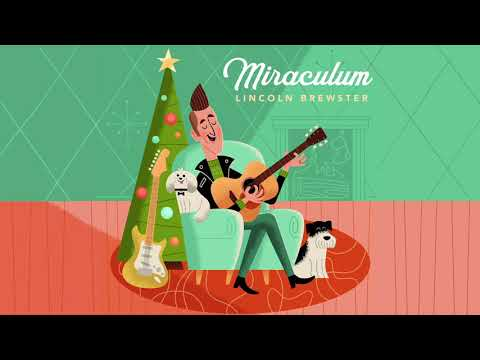 Lincoln Brewster - Miraculum (Official Audio)