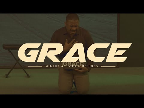 Grace - A Mighty Acts Production