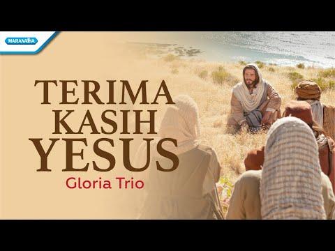 Terima Kasih Yesus - Gloria Trio (with lyric)