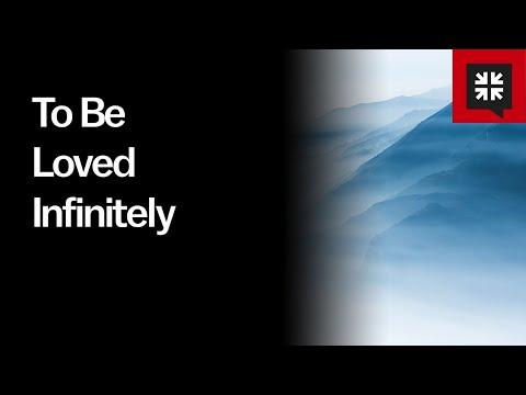To Be Loved Infinitely // Ask Pastor John