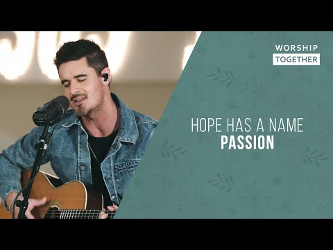 Hope Has A Name // Passion // New Song Cafe