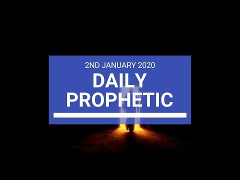 Daily Prophetic  2 January 2020 2 of 4