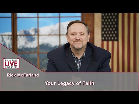 Charis Daily Live Bible Study: Rick McFarland - July 30, 2021