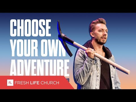 Choose Your Own Adventure :: Mad About The House; pt. 4  Pastor Levi Lusko