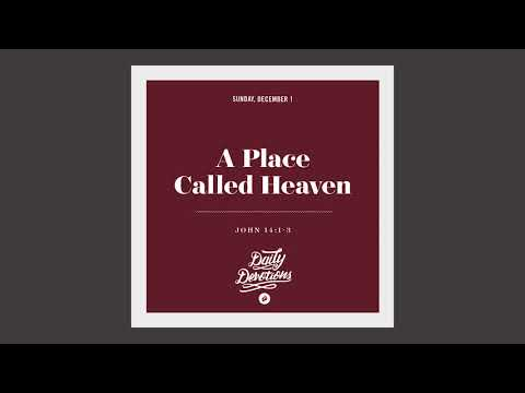 A Place Called Heaven - Daily Devotion