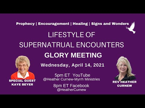 GLORY SERVICE- Lifestyle of God's Supernatural Power/COME FOR YOUR MIRACLE/Special Guest Kaye Beyers