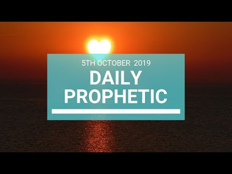 Daily Prophetic 5 October 2019   Word 7
