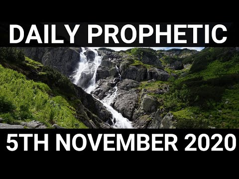 Daily Prophetic 5 November 2020 6 of 12 Subscribe for Daily Prophetic Words