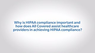The Importance of HIPAA Compliance in the Healthcare Industry