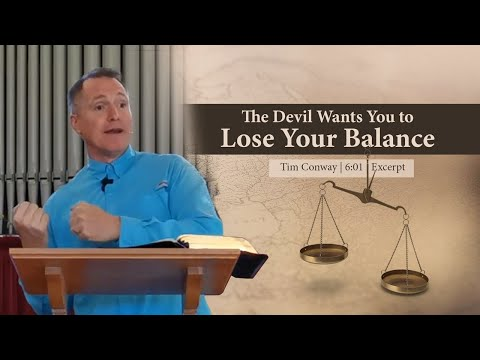 The Devil Wants You to Lose Your Balance - Tim Conway