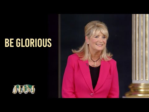Be Glorious   Cathy Duplantis