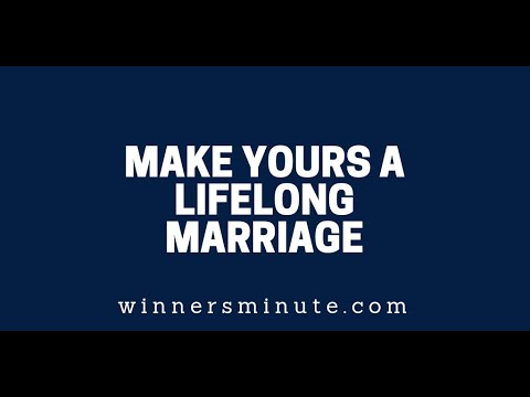 Make Yours a Lifelong Marriage  The Winner's Minute With Mac Hammond