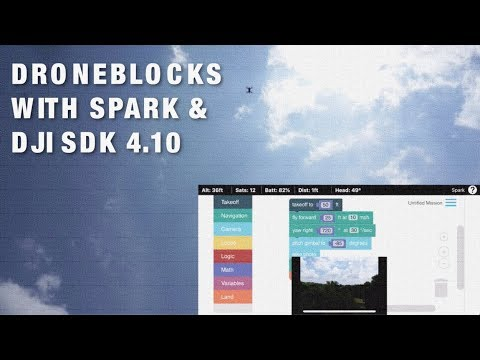 DJI Spark SDK 4.10 & DroneBlocks Testing - UC_LDtFt-RADAdI8zIW_ecbg